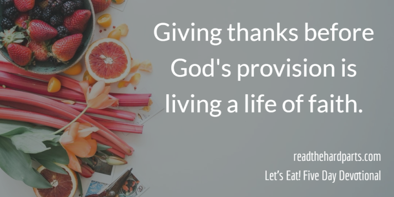 giving thanks before provision