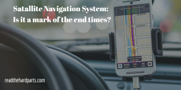 Car GPS: Is it a mark of the end times?
